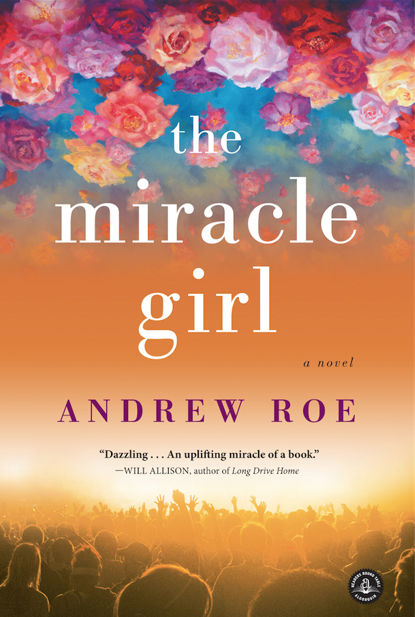 The Miracle Girl by Andrew Roe